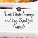 Sweet Potato Sausage Breakfast Casserole