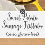 Sweet Potato Sausage Frittata