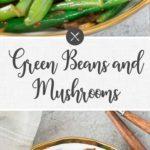 green beans and mushrooms - long pin