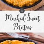 mashed sweet potatoes - long pin